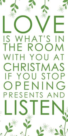 Christmas - Love is what's in the room with you at Christmas   #Christmas, #Listen, #Love