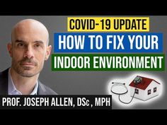 Fix Your Indoor Air: Better Health & Mental Performance (And Avoid COVID-19) w/ Prof. Joseph Allen - YouTube