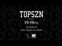 OB OBrien - Schemin Up (Feat. Drake & P. Reign) [Explicit] - YouTube...It's all about P. Reign though.