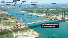 The Rick Snyder bridge your children will pay for from bankrupt Detroit to Canada.  That should allow us to bring more garbage trucks from Canada.