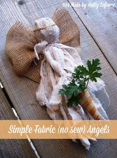 DIY! Simple Fabric Angels (No Sew!)