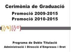 Les facultats d'Economia i de Dret celebren hui la Graduació de la doble titulació d'ADE i Dret