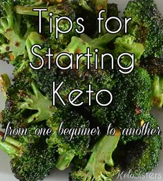 Tips for starting Keto for beginners!