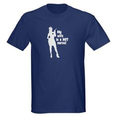 My Wife Is a Hot Nurse - Dark T-Shirt