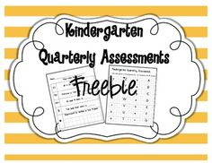 Kindergarten Quarterly Assessments {freebie}  PreK, Kinder, First