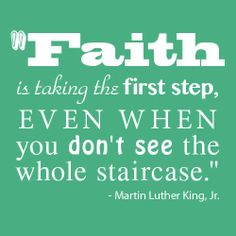 Peaceful Mind Peaceful Life ~ Faith is taking the first step...