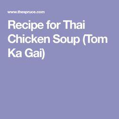 Recipe for Thai Chicken Soup (Tom Ka Gai)