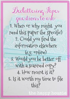 5 questions to ask yourself when you are decluttering paper and organizing paperwork and files as part of the 10 work organizing challenge for your entire home