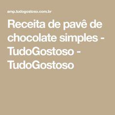 Receita de pavê de chocolate simples - TudoGostoso - TudoGostoso Coco, Carne, Sherlock, Carmelized Onions, Dog Ice Cream, Onion Rings Recipe, Rice Side Dishes, Soy Protein, Meals