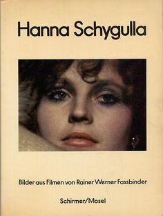 Hanna Schygulla: Bilder Aus Filmen Von Rainer Werner Fassbinder