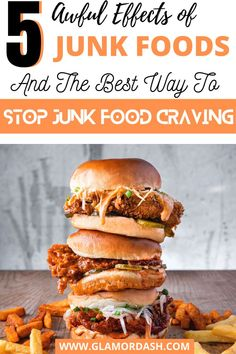 If you are always craving junk foods, you need to stop and think twice. This article would expose you to numerous Junk food effects and the best way you can stop junk food cravings. #Junkfoodeffects #junkfoodscravings #nutritiontips #healthandwellbeing #effectsofjunkfoods