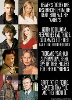 "Supernatural vs. Buffy: the similarities are too large to ignore.    So accurate. Oh my fucking God. ""Give up their powers for their boyfriends."" Best. Ever."