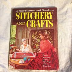 stitchery and crafts  1966  Better homes and gardens by NeonSwann