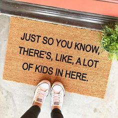 """Just so you know, there's like, a lot of kids in here doormat by The Cheeky Doormat on Etsy - 18x30"""" - funny doormat - big family - bunch of kids - mother's day gift"""