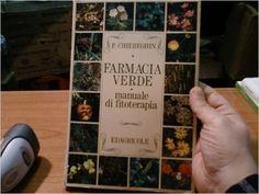 Farmacia verde. Manuale di fitoterapia: Amazon.it: Piergiorgio Chiereghin: Libri