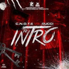 Gucci Mane – C.N.O.T.E. vs. Gucci Intro