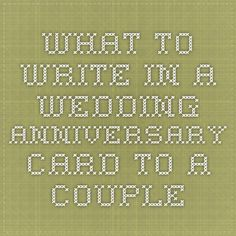 anniversary messages to write in a card anniversary messages and