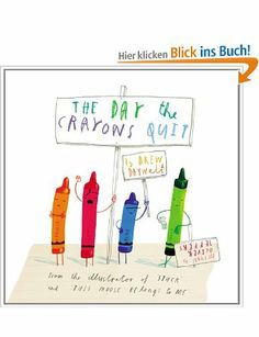 The Day the Crayons Quit: Amazon.de: Drew Daywalt, Oliver Jeffers: Englische Bücher