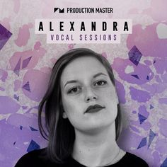 Production Master Alexandra Vocal Sessions WAV DISCOVER | June/12th/2017 | 998MB Read more at https://ebookee.org/Production-Master-Alexandra-Vocal-Sessions-WAV_3162494.html#kqwazcFpVArY8six.99