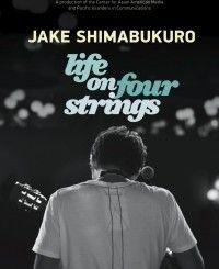 Jake Shimabukuro Life on Four Strings