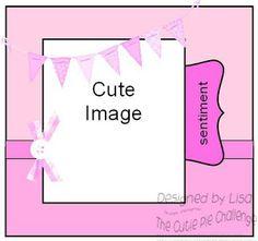 The Cutie Pie Challenge Blog: CHALLENGE #54 CUTIE PIE BIRTHDAYS WITH A SKETCH