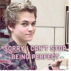 Lol Hunter Hayes! we dont want you too stop being perfect!!!!