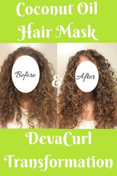 Coconut Oil Hair Mask and DevaCurl Transformation- This overnight coconut oil hair mask mixed with the hair styling of DevaCurl products has produced amazing results in my old dry, frizzy, undefined curly hair.