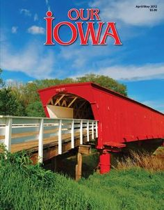 Our Iowa Magazine - the magazine that celebrates all that's great about living in Iowa