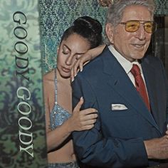 Goody Goody - Single, Tony Bennett & Lady Gaga, 2014; font: Plantin Italic.