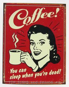 COFFEE Sleep When Dead TIN SIGN drink vtg metal wall decor gift diner retro 1331