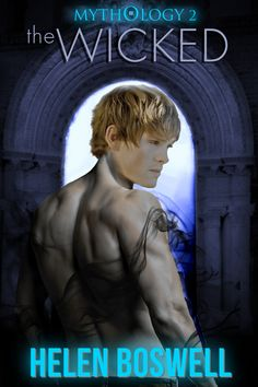 The Wicked, book 2 of the Mythology series, updated cover
