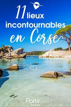 Réserve de Scandola, Bonifacio, Les Aiguilles de Bavella... Il y a tant de belles choses à découvrir en Corse !