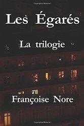Les Egarés (la trilogie)
