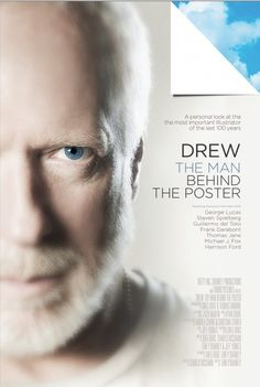 Drew: The Man Behind the Poster    (a Documentary about Illustrator Drew Struzan)