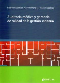 Auditoría médica y garantía de calidad de la gestión sanitaria