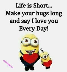 Funny Minion Quote About Hugs vs. Fact Quotes, Cute Quotes, Funny Quotes, Qoutes, Quotations, Funny Minion Memes, Minions Quotes, Minion Sayings, Minion Humor