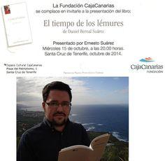 El escritor Daniel Bernal presenta su libro en la sede de Caja Canarias el día 15 de Octubre.