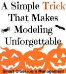 Smart Classroom Management: A Simple Trick That Makes Modeling Unforgettable