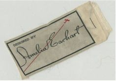 """Amelia Earhart clothing label.  In 1934, Amelia created a line of fashions known as """"Amelia Earhart Fashions.""""  The line was sold at Macy's in New York and Marshall Fields' in Chicago. She was actively involved in her fashion line and created her line's samples using her own sewing machine and dress form with the help of a seamstress in New York."""