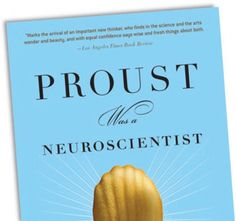 Jonah Lehrer - Proust was a Neuroscientist examines the forever connected relationship between art and science. In the book, eight artists (writers and fine artists) and their work is focused on the prove art can be a means to scientific discovery.
