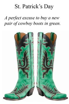 St. Patrick's Day + Green Lucchese Cowboy Boots.