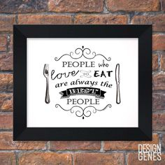 New to DesignGenesStudio on Etsy: Food Lover gift People who love to eat Chalkboard Art Food lover quote Kitchen wall decor Framed 8x10 print shipped to you (23.50 USD) #greetingcards #mugs #gifts
