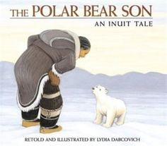 Arctic: The Polar Bear Son: An Inuit Tale: Lydia Dabcovich. Ages Inuit folktale of the adoption of a bear who helps the old woman. Illustrator, Bear Cubs, Polar Bears, Tiger Cubs, Tiger Tiger, Bengal Tiger, Arctic Animals, Wild Animals, Baby Animals