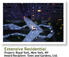 2012 Winner, Extensive Residential: Royal York, New York, NY, Recipient: Town and Gardens, Ltd. | #architecture #ecotecture #green #design #eco #farming #sustainable #sustainability #gardening #garden #livingwall #greenroof #agriculture
