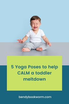 Looking for parenting tips? Click here to find out 5 yoga poses to help calm a toddler meltdown! Bendy Bookworm Yoga #yogaforkids #parentingtips #parentingadvice