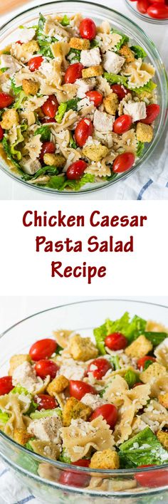 Chicken Caesar pasta salad is a great summertime dish with just a handful of ingredients.