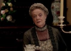 """'Downton Abbey' S3, E3~The Dowager CountessHilarious Quotes~  Lady Edith talking w/grandmother after being jilted at the altar. """"You must keep busy,"""" she tells Edith. """"You're a woman with a brain and reasonable ability. Stop whining and find something to do.""""  ~ """"Surely there must be something you can put your mind to."""" Lady Edith: """"Like what, gardening?"""" Dowager: """"Well, no, you can't be as desperate as that.""""  Dowager Countess words of wisdom:  """"No family is ever what it seems to the…"""