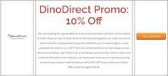 DinoDirect Promo: 10% Off  Brought to you by http://www.imin.com and http://www.imin.com/store-coupons/dinodirect