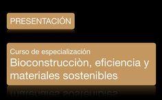 Los contenidos del curso ofrecen un enfoque teórico y metodológico holístico de las estrategias de bioconstrucción en interacción con los aspectos ecológicos, económicos y sociales y aborda la relación directa entre el sector de la construcción y el desarrollo sostenible al mismo tiempo que plantea alternativas al modelo de construcción masiva convencional actual que derivan hacia un nuevo modelo de arquitectura sostenible, auto-eficiente y respetuosa con el entorno.