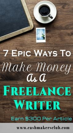 7 Epic Ways To Make Money As A Freelance Writer - Earn up to $250 per each article. Learn how to make money as a freelancer by following these genuine ways. #freelancewriting #contentwriter #writer #makemoneywriting #earnmoneybywriting #blogging #cashmakersclub